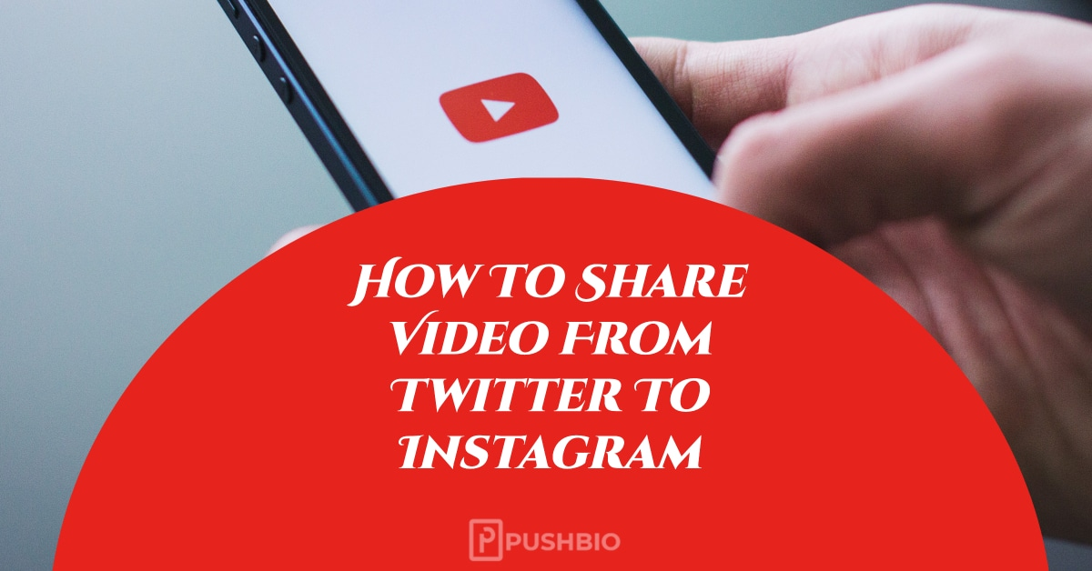Share Video From Twitter To Instagram